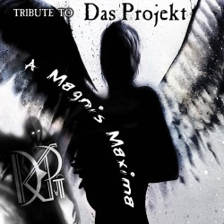 A Magnis Maxima - Tribute to Das Projekt - 25 years